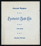 """ANNUAL SUPPER [held by] PAWTUCKET BOAT CLUB [at] """"[PROVIDENCE, RI?]"""" (OTHER (CLUB);)"""