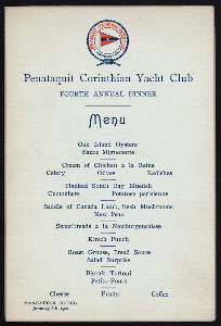 "FOURTH ANNUAL DINNER [held by] PENATAQUIT CORINTHIAN YACHT CLUB [at] ""MANHATTAN HOTEL, NY"" (HOTEL;)"