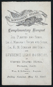 "COMPLIMENTARY BANQUET [held by] UNITED STATES HOTEL [at] ""PORTLAND,ME"" (COMM)"