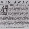 Runaway slave advertisement.]