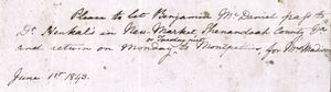 Slave pass for Benjamin McDaniel to travel from Montpellier to New Market, Shenandoah County, Virginia, June 1, 1843.