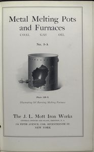 No. 3-A. Metal melting pots and furnaces. Plate 120-X. Illustration of oil burning melting furnace.