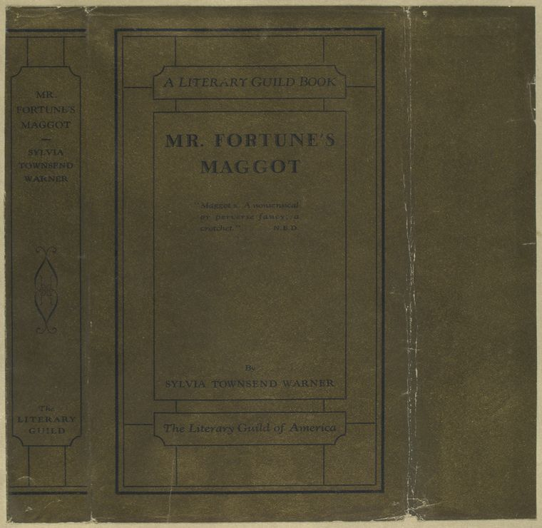 Mr. Fortune's maggot ... by Sylvia Townsend Warner.