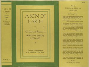 A son of earth, collected poems by William Ellery Leonard.