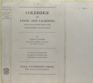 Coleridge on logic and learning, with selections from the unpublished manuscripts.