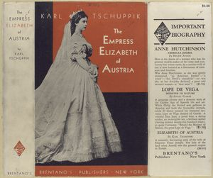 The Empress Elizabeth of Austria.