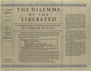 The dilemma of the liberated; an interpretation of twentieth century humanism.