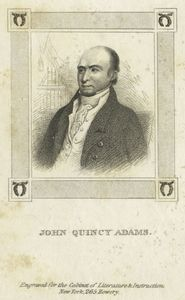John Quincy Adams, engraved for the Cabinet of Literature & Instruction.