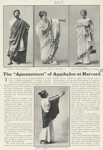The 'Agamemnon' of Aeschylus at Harvard [from 'The Theatre Magazine'].