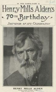 Henry Mills Alden's 70th Birthday, souvenir of it's celebration.