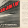 Target: Germany; the Army air forces' official story of the VIII bomber command's first year over Europe.