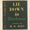 Lie down in darkness.