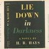 Lie down in darkness.