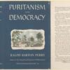Puritanism and democracy.