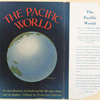The Pacific world : its vast distances, its lands and the life upon them, and its peoples.