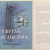 Crying at the lock, a novel.