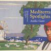 Mediterranean spotlights.