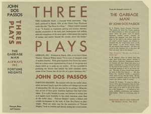 Three plays; The garbage man, Airways, inc., Fortune heights [by] John Dos Passos.