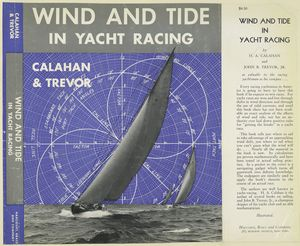 Wind and tide in yacht racing / Calahan & Trevor.