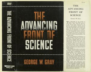 The advancing front of science / George W. Gray.