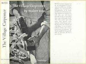 The village carpenter / by Walter Rose.