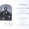 Autobiography of a fugitive Negro, his anti-slavery labours in the United States, Canada & England.