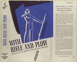 With rifle & plow; stories of the western Pennsylvania frontier.