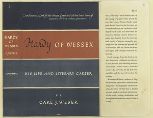 Hardy of Wessex : his life and literary career / by Carl J. Weber.