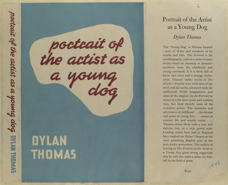 Portrait of the artist as a young dog / Dylan Thomas.