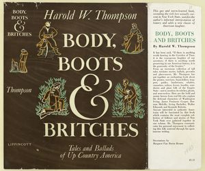 Body, Boots & Britches. Tales and Ballads of Up Country America / Harold W. Thompson.