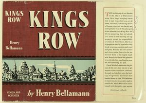 Kings Row / Henry Bellamann.