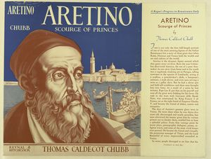 Aretino, scourge of princes.