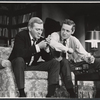 George Grizzard and Arthur Hill in the stage production Who's Afraid of Virginia Woolf?