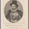 Thomas Howard earl of Suffolk. From a rare print in the Colln. of Alexr. Hendras Sutherland Esqr.