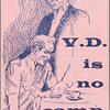 V.D. is No Camp