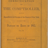 Communication from the Comptroller relative to expenditures and receipts of the County of New York, on account of the damage by Riots of 1863. Vol. II, no. 13