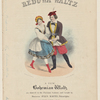 The Redowa waltz. A new Bohemian waltz as danced in the Parisian saloons and taught by Monsieur Jules Martin.=