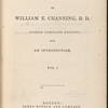 The works of William E. Channing, volume 1