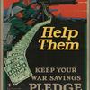 Help them - keep your war savings pledge