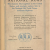 old National road: most historic thoroughfare in the United States, and strategic eastern link in the National old trails ocean-to-ocean highway