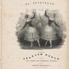 El zapateado, celebrated Spanish dance. As danced by Mdes Fanny and Theodore Elssler. Arranged by Henri Rosellen