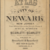 Atlas of the city of Newark, New Jersey. From official records, private plans & actual surveys by Scarlett and Scarlett surveyors and civil engineers. Published by Scarlett & Scarlett, 800-804 Broad St., Newark, N.J. 1889.