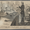Adjutant-General Thomas giving his testimony at the impeachment trail, Washington D.C.--from a sketch by James E. Taylor.