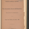 Cleveland, Akron & Columbus Railway Company. Annual report of the president and directors to the stockholders v. 4-10, 12-18 (1889/90-1895/96) (1897/98-1904)