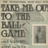 Take me out to the ball game, Jack Norworth
