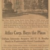 The Plaza Hotel, facing Grand Army Plaza at Fifth avenue and Central Park South, which is now under the control of the Atlas Corporation and associated interests through their purchase of the stock in the property held by the United States Realty & Improvement Company