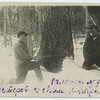 [Sesterov with his collegue, sawing tree.]