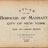 Atlas of the Borough of Manhattan, City of New York. Desk and Library Edition [Title Page]
