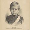 Wilhelm, Kronprinz des Deutsschen Reiches und von Preuszen
