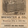 Brewster & Co., (of Broome St.), Broadway, 47th to 48th Sts.